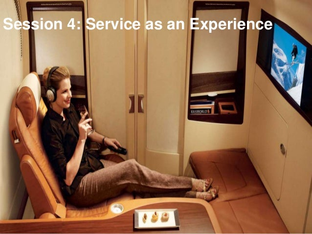 Session 4: Service as an Experience