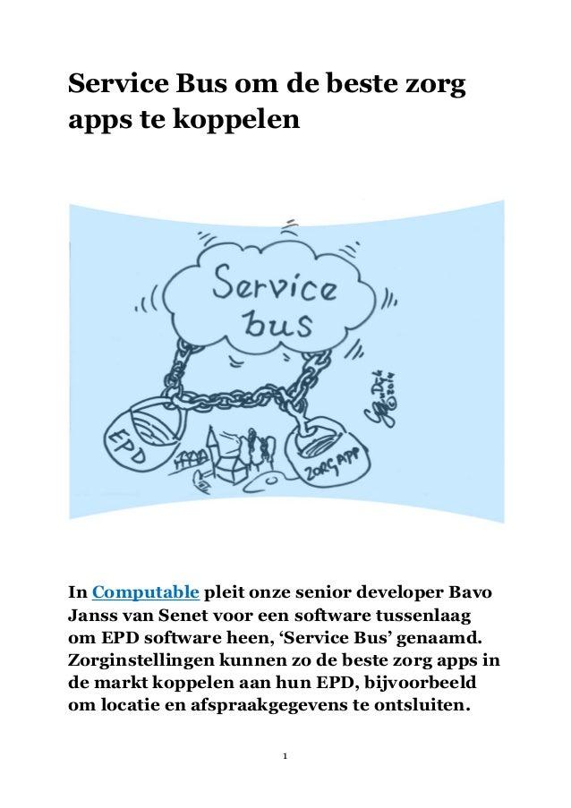 Service bus als koppeling epd met zorg apps voor ontsluiten electronisch patiëntendossier