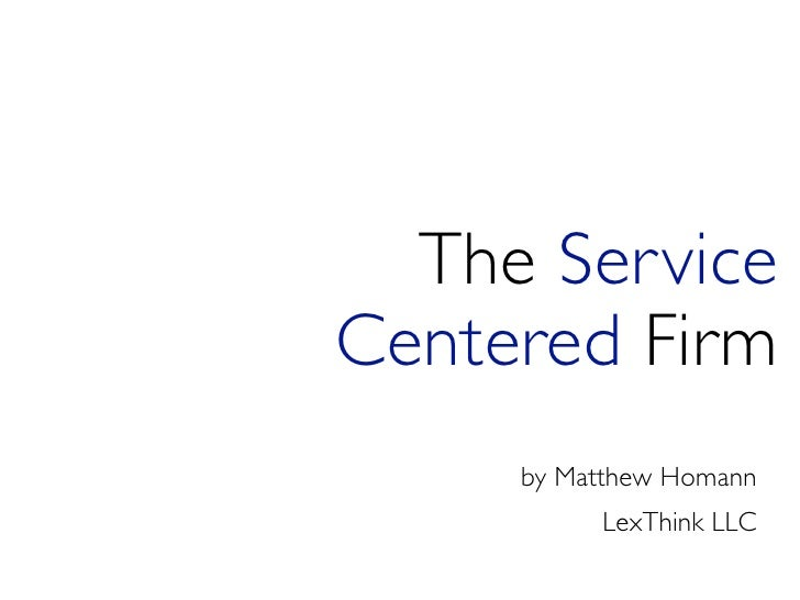 Building the Service Centered Firm