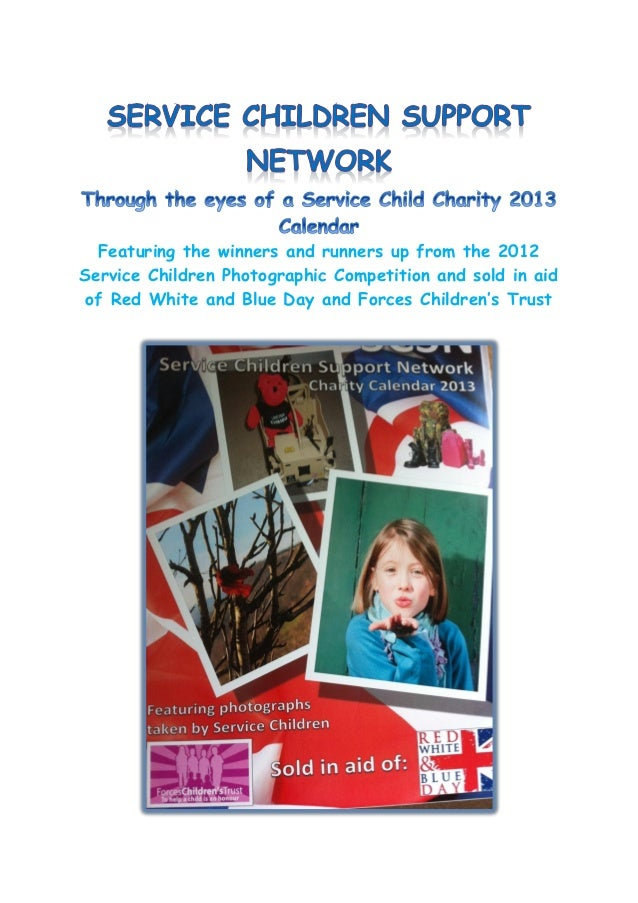 Featuring the winners and runners up from the 2012Service Children Photographic Competition and sold in aid of Red White a...