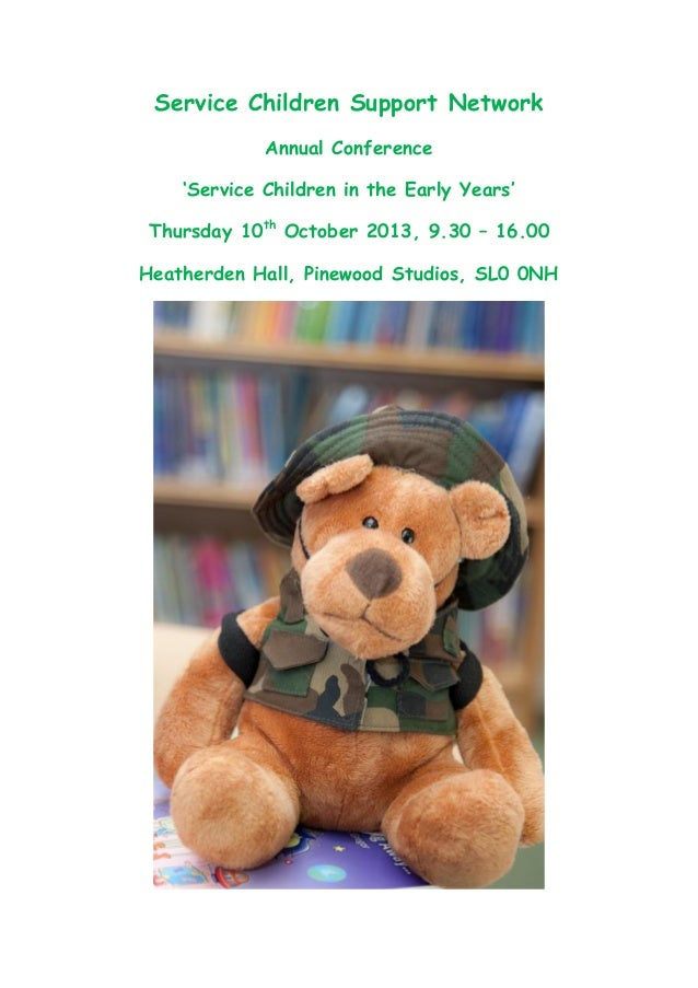 Service Children Support Network             Annual Conference    'Service Children in the Early Years'Thursday 10th Octob...