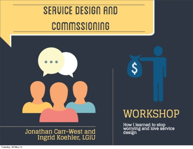 Service design and commissioning