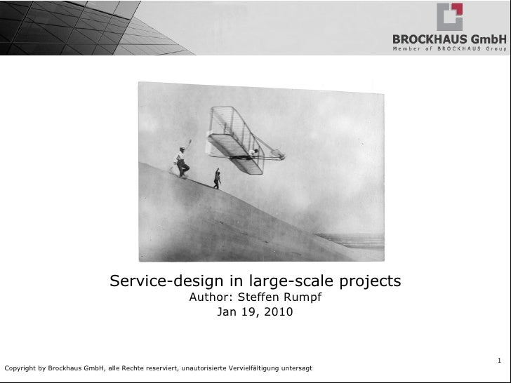 Service-design in large-scale projects                                                         Author: Steffen Rumpf      ...