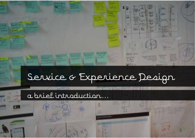 Service & Experience Designa brief introduction...