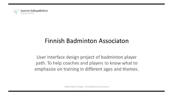 Service design ui for badminton finland