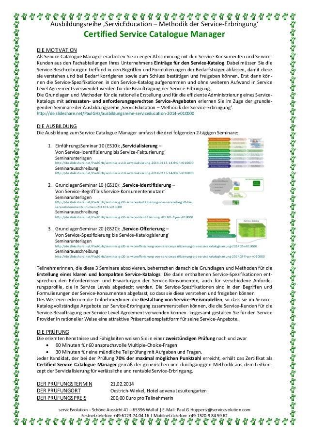 Ausbildungsreihe 'ServicEducation – Methodik der Service-Erbringung'  Certified Service Catalogue Manager DIE MOTIVATION A...