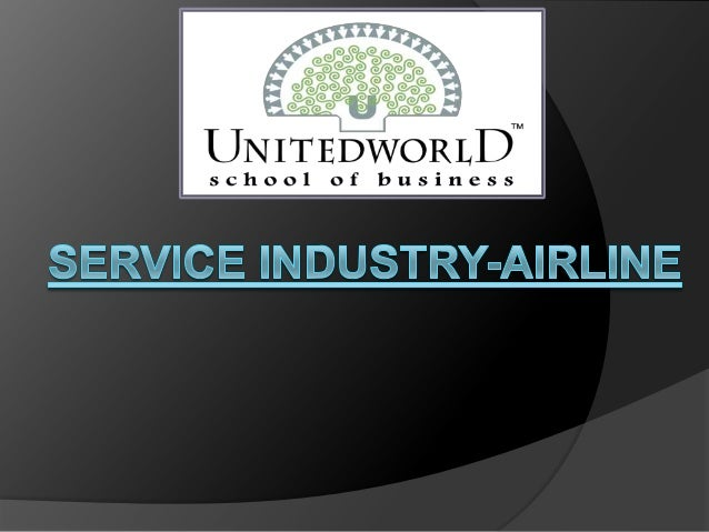 Presentation on Service industry airline