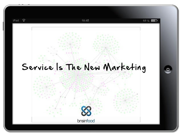 Service is the new marketing