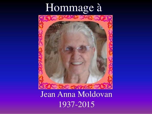 Hommage à Jean Anna Moldovan 1937-2015