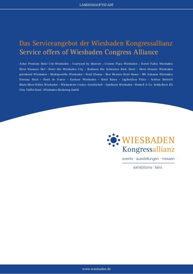 LANDESHAUPTSTADT  Das Serviceangebot der Wiesbaden Kongressallianz Service offers of Wiesbaden Congress Alliance Achat Pre...