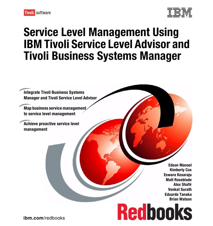 Front coverService Level Management UsingIBM Tivoli Service Level Advisor andTivoli Business Systems ManagerIntegrate Tivo...