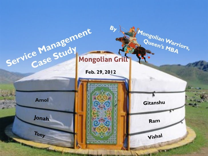 Service Management Case Study on Mongolian Grill,Jonah Guo, Queen's MBA