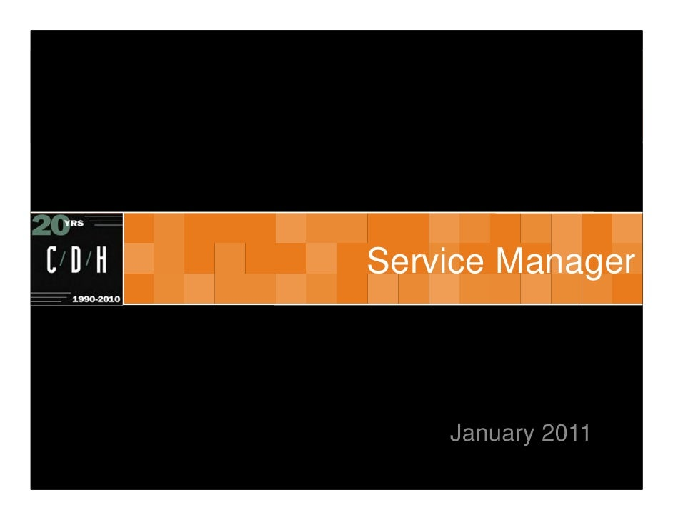 Service Manager    January 2011