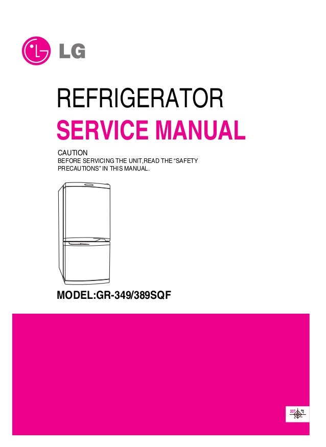 Service Manuals Lg Fridge Gr349sqf Gr