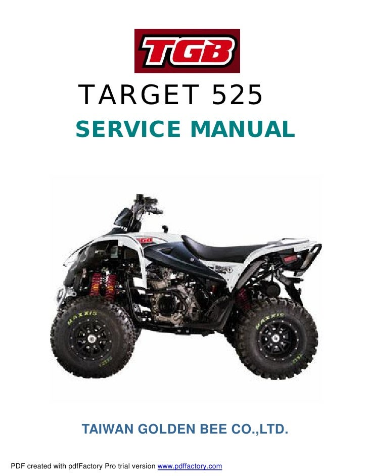 TARGET 525                    SERVICE MANUAL                          TAIWAN GOLDEN BEE CO.,LTD.  PDF created with pdfFact...