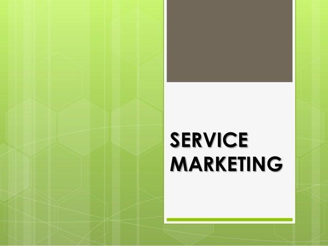 Service marketing - Unitedworld School of Business