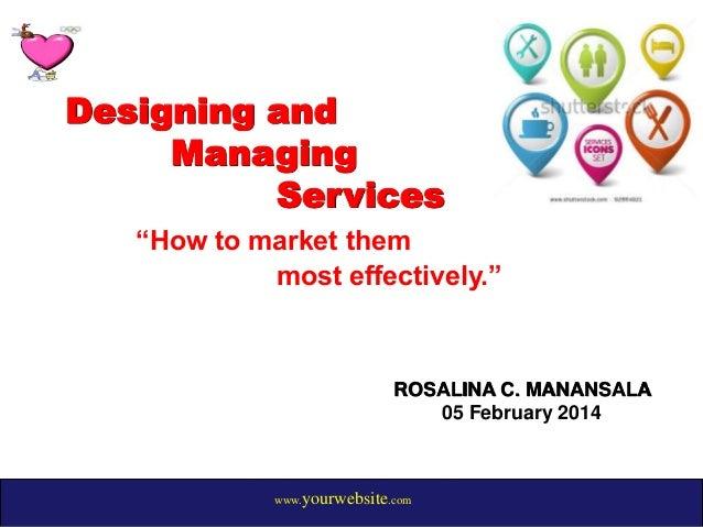 Designing and Managing Service