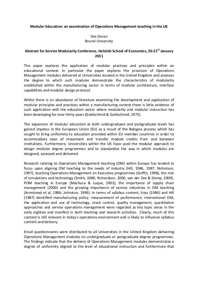 Modular Education: an examination of Operations Management teaching in the UK Des Doran Brunel University Abstract for Ser...
