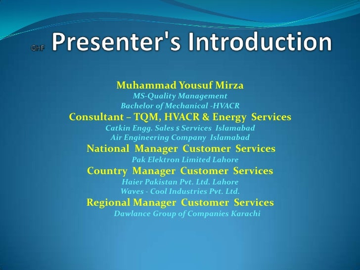 Muhammad Yousuf Mirza            MS-Quality Management         Bachelor of Mechanical -HVACRConsultant – TQM, HVACR & Ener...