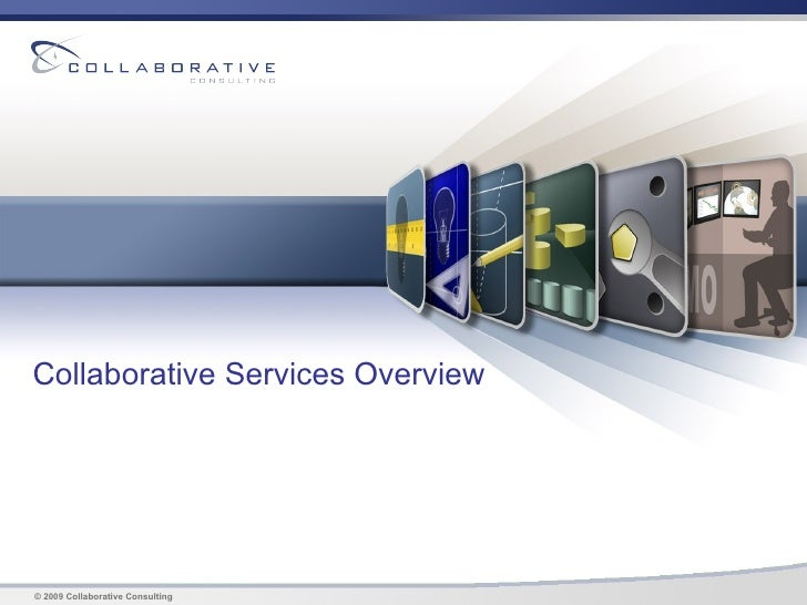 Collaborative Service Overview