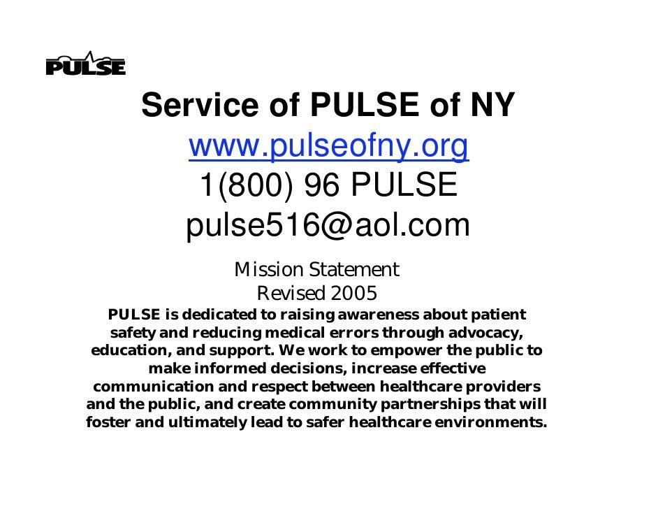 Service of PULSE of NY          www.pulseofny.org           1(800) 96 PULSE          pulse516@aol.com                    M...