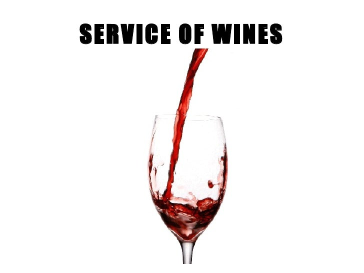 SERVICE OF WINES