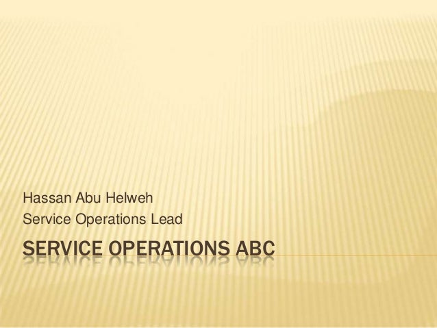 Hassan Abu HelwehService Operations LeadSERVICE OPERATIONS ABC