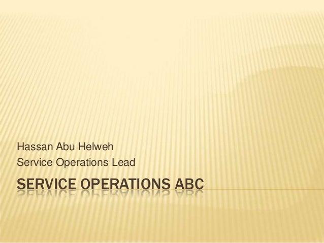 Service operation abc
