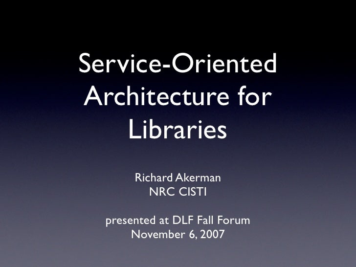 Service-Oriented Architecture for Libraries