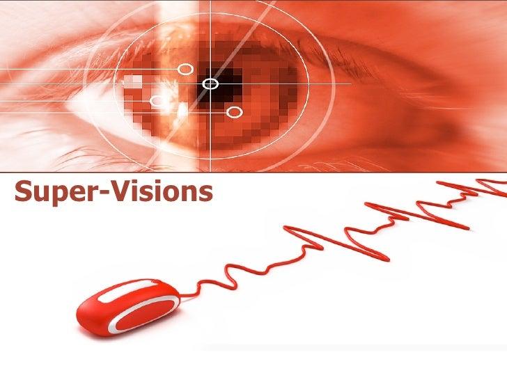 Super-Visions
