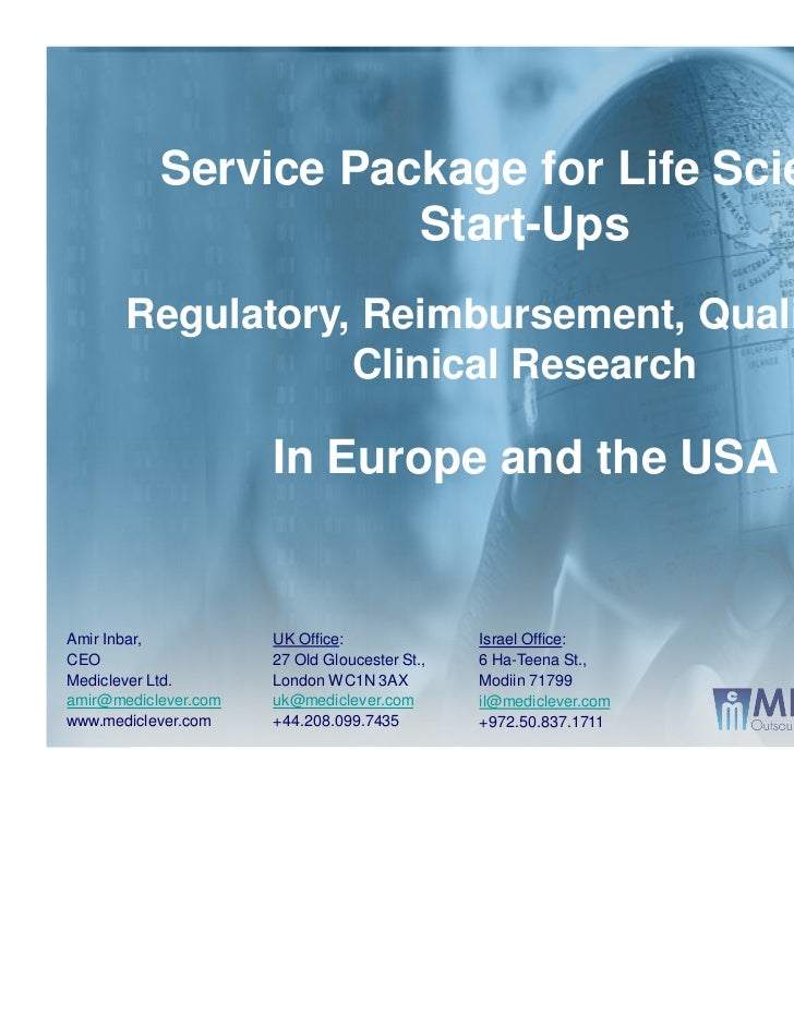 Service Package for Life Science                      Start-Ups       Regulatory, Reimbursement, Quality and              ...