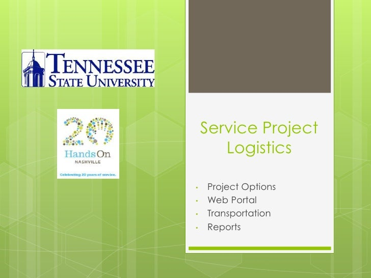 Service Project Logistics<br /><ul><li>Project Options