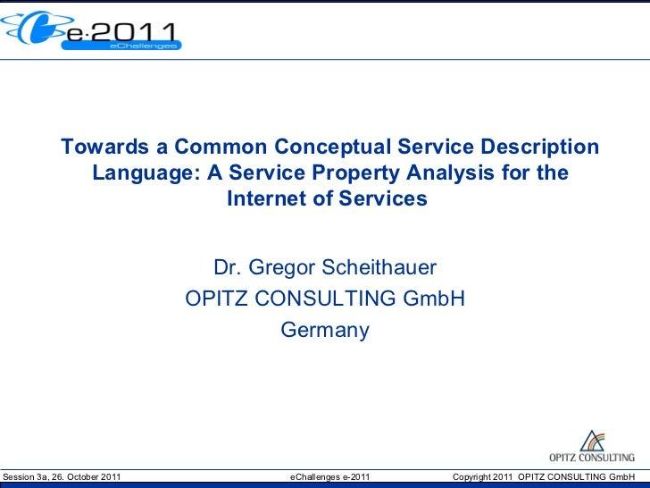 Towards a Common Conceptual Service Description               Language: A Service Property Analysis for the               ...