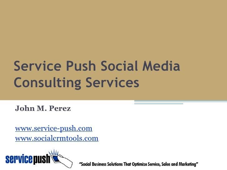 Service Push Social Media Discovery Framework