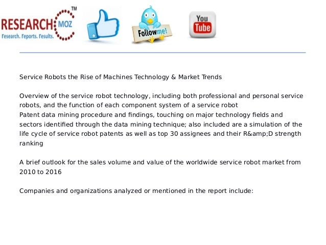 Service Robots the Rise of Machines Technology & Market Trends