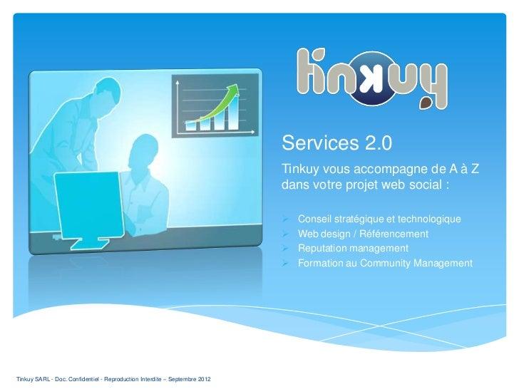 Services 2.0                                                                            Tinkuy vous accompagne de A à Z   ...