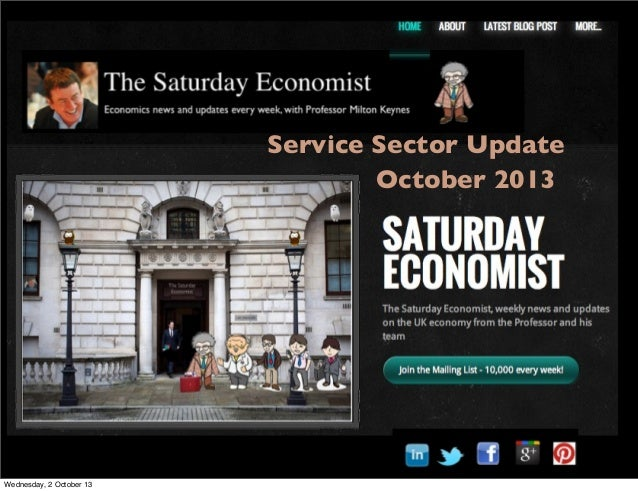 Service Sector Update October 2013 Wednesday, 2 October 13