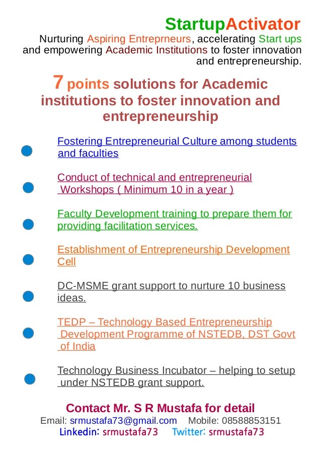 StartupActivator Nurturing Aspiring Entreprneurs, accelerating Start ups and empowering Academic Institutions to foster in...