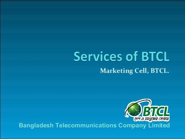 Marketing Cell, BTCL.Bangladesh Telecommunications Company Limited
