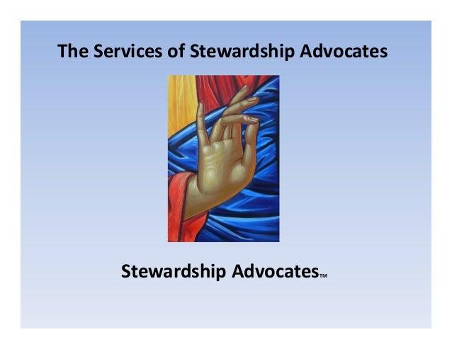 TheServicesofStewardshipAdvocates  StewardshipAdvocates  TM