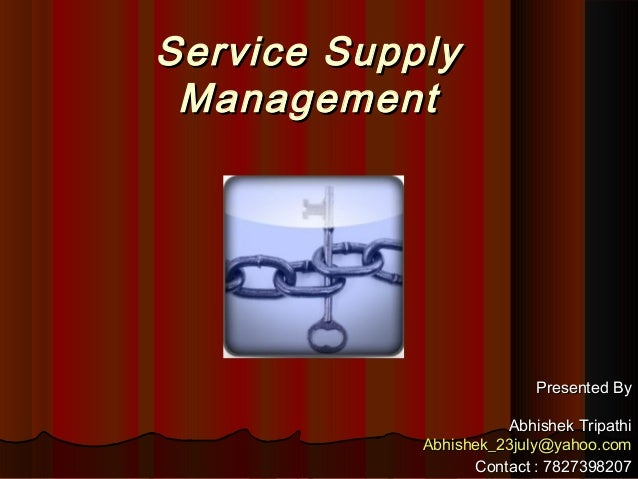 Service Supply Chain Management by Abhishek Tripathi