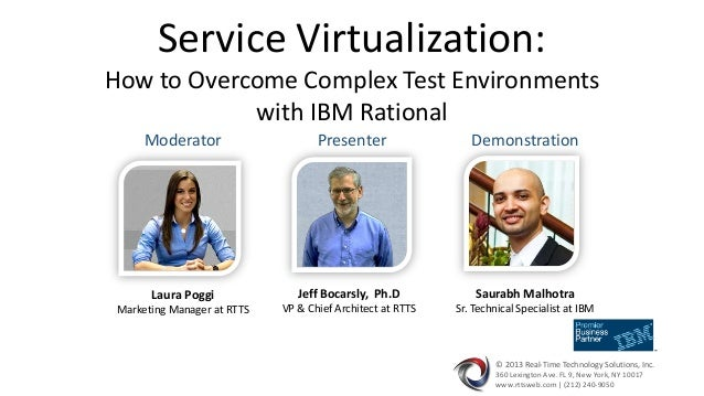 Webinar - Service Virtualization: How to Overcome Complex Test Environments with IBM Rational