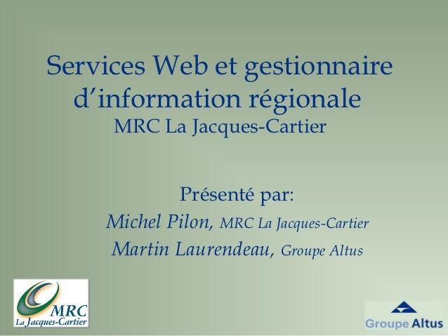 Service web et gestionnaire d'information regionale