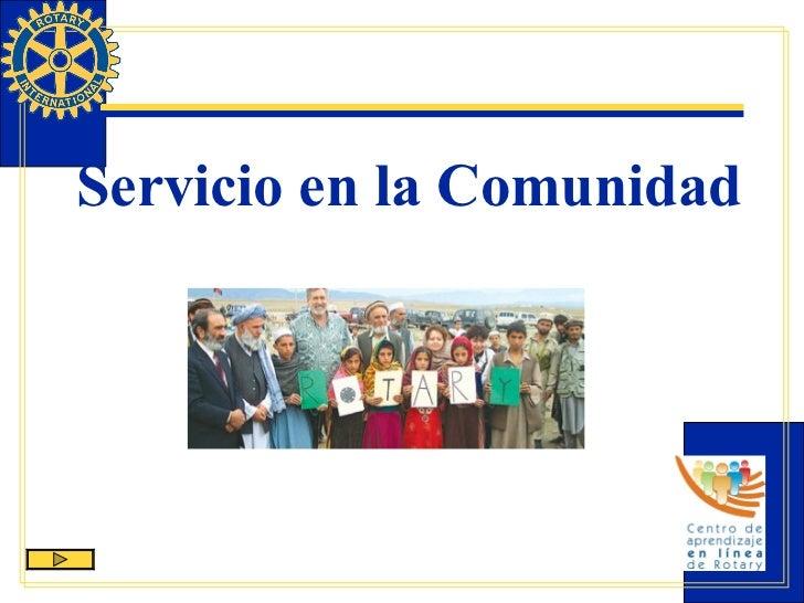 <ul><li>Servicio en la Comunidad </li></ul>