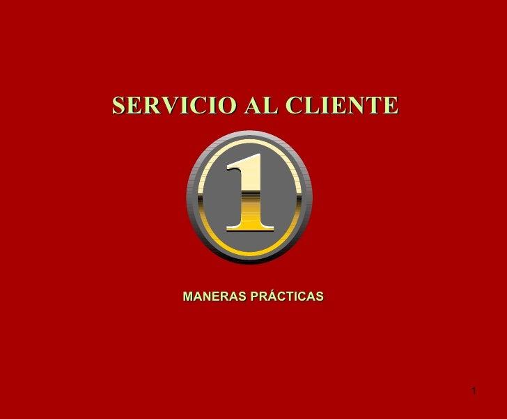 MANERAS PRÁCTICAS   SERVICIO AL CLIENTE