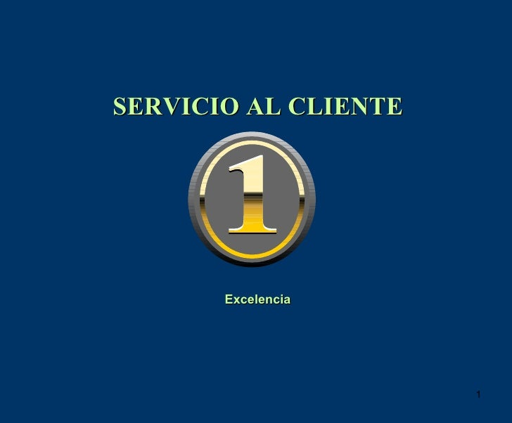 Excelencia SERVICIO AL CLIENTE