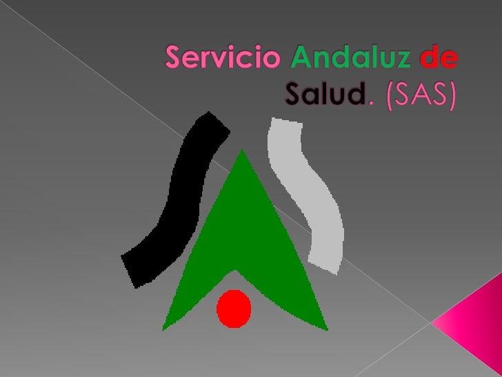 ServicioAndaluzdeSalud. (SAS)<br />