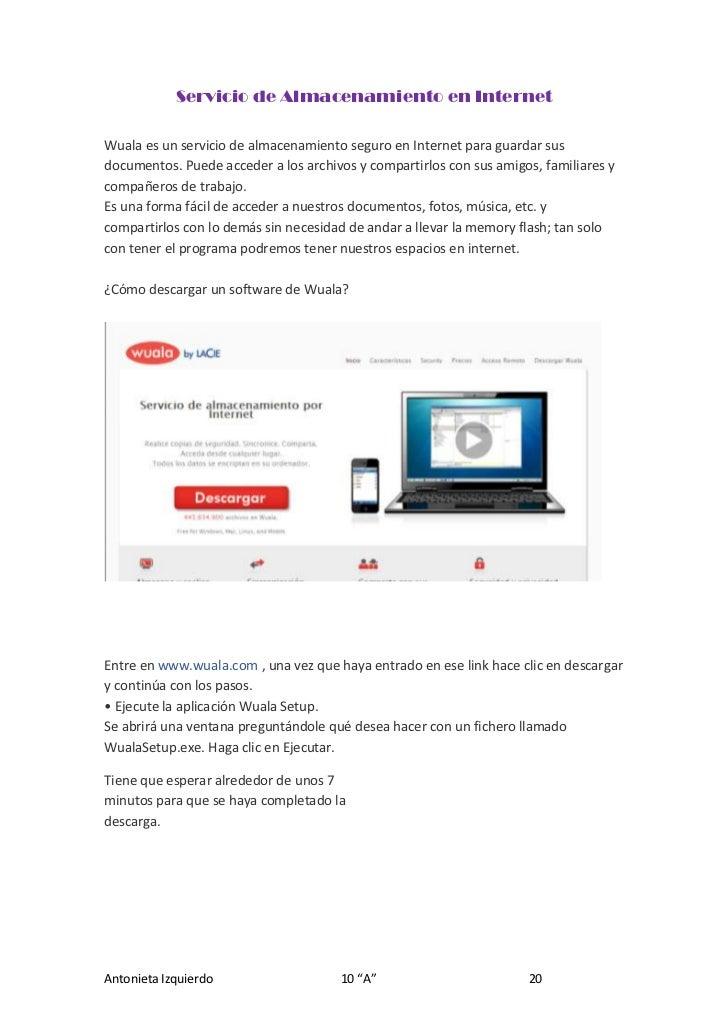 Servicio de Almacenamiento en Internet<br />57152084070Wuala es un servicio de almacenamiento seguro en Internet para guar...