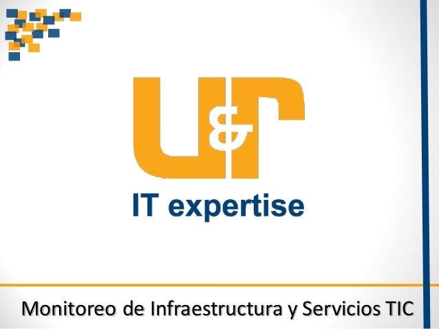 Monitoreo de Infraestructura y Servicios TIC