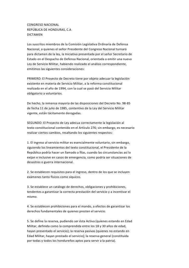 CONGRESO NACIONAL REPÚBLICA DE HONDURAS, C.A DICTAMEN  Los suscritos miembros de la Comisión Legislativa Ordinaria de Defe...